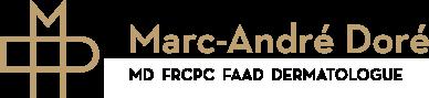 Marc-André Doré, MD FRCPC FAAD Dermatologue